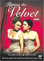 Tipping the Velvet 2002 film nackten szenen